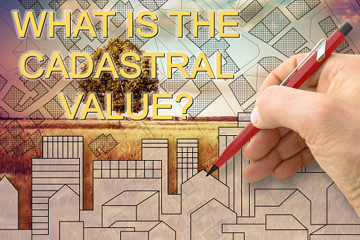 What is the Cadastral Value