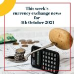 Currency exchnage rates for October 4th 2021 and currency exchange news